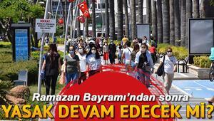 30 31 Mayıs bu hafta sonu sokağa çıkma yasağı olacak mı, hangi illerde Bayramdan sonra sokağa çıkma yasağı var mı