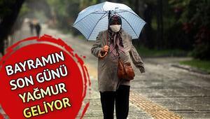 Bayramın 3. günü hava nasıl olacak Yarın yağmur yağacak mı 26 Mayıs hava durumu tahminleri