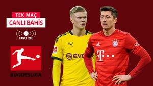 Bir tarafta Dortmund, diğer tarafta Bayern Dev maçta iddaada öne çıkan...