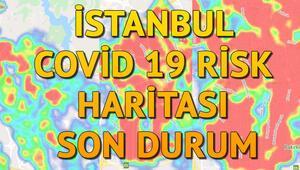 İstanbul corona virüs risk haritası.. İlçe ilçe covid 19 olan bölgelerde son durum