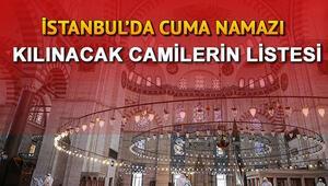 İstanbulda cuma namazı kılınacak camiler hangileri İstanbul Valisiden cami açıklaması