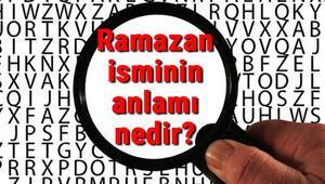 Ramazan isminin anlamı nedir Ramazan ne demek