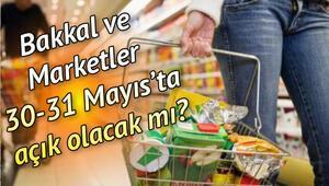 Bugün marketler ve bakkallar saat kaça kadar açık 30 Mayıs market ve bakkal çalışma saatleri