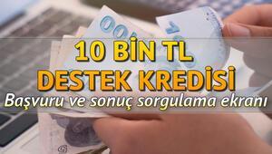 Destek kredisi başvuru ekranı Halkbank, Ziraat Bankası, Vakıfbank 10 bin TL kredi sorgulama ekranı