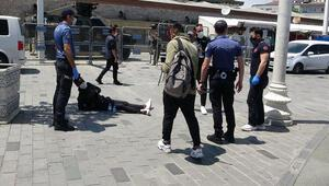 Taksimde polisi görünce fenalaştı