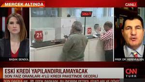 Son dakika...  Prof. Dr. Kerem Alkin CNN TÜRKte açıkladı Kredi fırsatçılığına dikkat