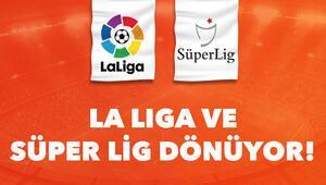 Süper Lig ve İspanya La Liga dönüyor Peki nerede kalmıştık