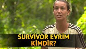 Survivor Evrim Keklik nereli, kaç yaşında Survivor Evrim kimdir
