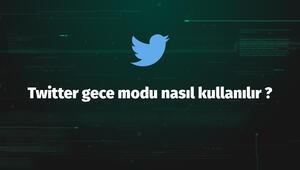 Twitter gece modu nasıl kullanılır