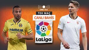 La Liganın en formda iki ekibi karşı karşıya Villarreal ile Sevillanın iddaa oranları...