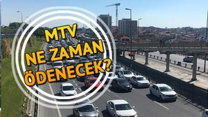 MTV 2. taksit ödemelerinde son gün ne zaman Motorlu Taşıtlar Vergisi ödeme tablosu ve detaylar