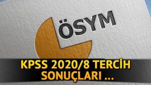KPSS 2020/8 tercih sonuçları açıklandı KPSS tercih atama sonuçları sorgulama ekranı