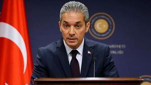 Dışişleri Sözcüsü Hami Aksoydan ABDye tepki: Barış ve istikrarın sağlanmasına yardımcı olmayacağı açıktır