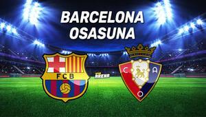 Barcelona Osasuna maçı ne zaman, saat kaçta, hangi kanaldan canlı yayınlanacak