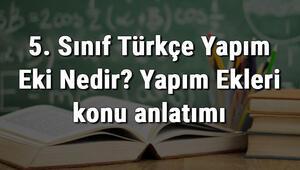 5. Sınıf Türkçe Yapım Eki Nedir Yapım Ekleri konu anlatımı