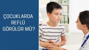 Çocuk Cerrahisi ve Ürolojisi Uzmanı Prof. Dr. Feryal Gün Soysal cevaplıyor; Çocuklarda reflü görülür mü