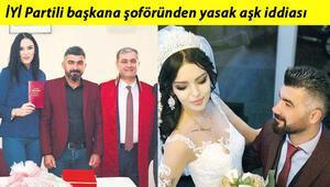 Son dakika haberler: İYİ Partili başkana yasak aşk iddiası 'Nikahımızı kıydı, eşimle aşk yaşadı'