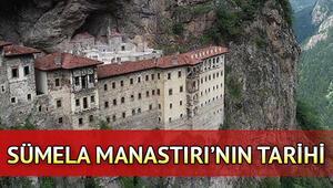 Sümela Manastırı tarihi: Sümela Manastırı ne zaman yapıldı ve nerede