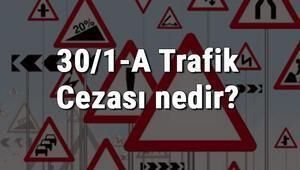 30/1-A Trafik Cezası nedir Madde 30/1-A Yanmayan Far Cezası ne kadar Ceza puanı kaçtır(2020)
