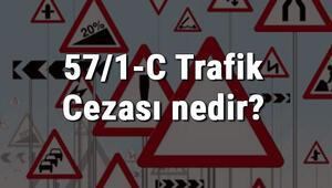 57/1-C Trafik Cezası nedir Madde 57/1-C Trafik Cezası ne kadar Ceza Puanı kaçtır (2020)