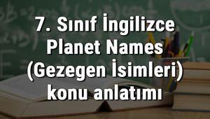 7. Sınıf İngilizce Planet Names (Gezegen İsimleri) konu anlatımı