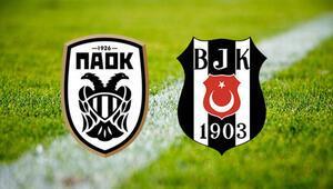 PAOK Beşiktaş maçı ne zaman Maç şifresiz yayınlanacak