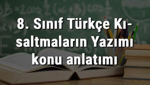 8. Sınıf Türkçe Kısaltmaların Yazımı konu anlatımı