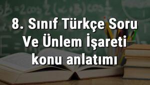 8. Sınıf Türkçe Soru Ve Ünlem İşareti konu anlatımı