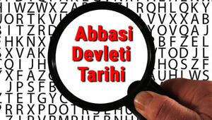 Abbasi Devleti Tarihi - Abbasiler Kuruluşu, Kurucusu, Hükümdarları, Sınırları Ve Yıkılışı hakkında özet bilgi