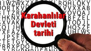 Karahanlılar Devleti tarihi - Karahanlılarlar Kuruluşu, Kurucusu, Hükümdarları, Sınırları Ve Yıkılışı hakkında özet bilgi