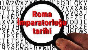 Roma İmparatorluğu tarihi - Roma Devleti Kuruluşu, Kurucusu, Hükümdarları, Sınırları Ve Yıkılışı hakkında özet bilgi