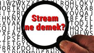 Stream ne demek İngilizce Stream kelimesinin Türkçe anlamı nedir