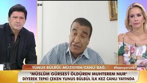 Yunus Bülbül, Müslüm Gürsel iddialarına açıklık getirdi