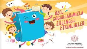MEB'den özel çocuklara eğlenceli etkinlikler serisi