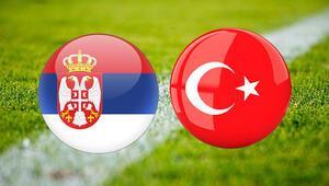 Sırbistan Türkiye maçı ne zaman saat kaçta ve hangi kanalda Milli maç heyecanı