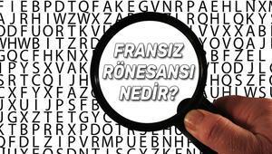 Fransız Rönesansı Nedir Fransız Rönesansı Tarihi, Sanatçıları, Edebiyatı, Mimarisi, Nedenleri Ve Sonuçları