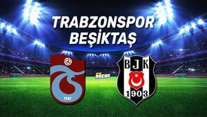 Trabzonspor Beşiktaş maçı ne zaman, saat kaçta hangi kanaldan canlı yayınlanacak