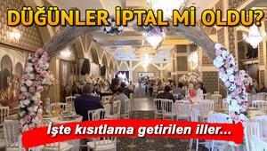Düğünler başlayacak mı ve hangi illerde yasaklandı İstanbul Valiliğinden son dakika düğün kısıtlaması kararı