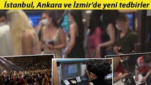 Son dakika haberler: İstanbul, Ankara ve İzmirde yeni koronavirüs tedbirleri... Dikkat bugünden itibaren yasaklandı