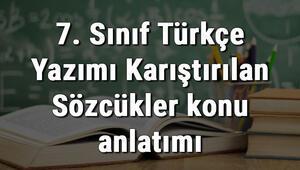 7. Sınıf Türkçe Yazımı Karıştırılan Sözcükler konu anlatımı