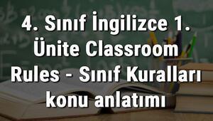 4. Sınıf İngilizce 1. Ünite Classroom Rules - Sınıf Kuralları konu anlatımı