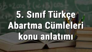 5. Sınıf Türkçe Abartma Cümleleri konu anlatımı