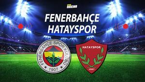Fenerbahçe Hatayspor maçı ne zaman saat kaçta hangi kanalda İşte, Muhtemel 11ler