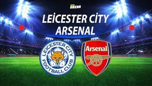 Leicester City Arsenal maçı ne zaman saat kaçta hangi kanalda Leicester City Arsenal maçı bilgileri