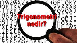 Trigonometri nedir Trigonometri formülleri ve değerleri