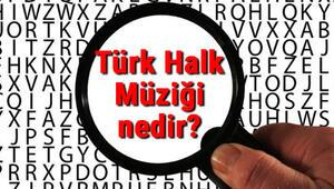 Türk Halk Müziği nedir Türk Halk Müziği türleri, çalgıları, sanatçıları ve örnek türkü sözleri