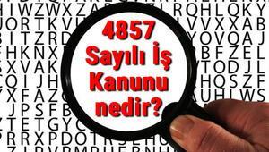 4857 Sayılı İş Kanunu nedir ve ne zaman yürürlüğe girmiştir
