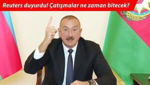 Çatışmalar ne zaman bitecek Aliyevden son dakika açıklaması