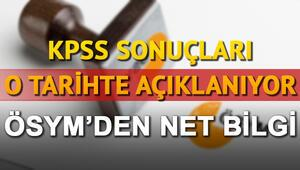 KPSS sonuçları için ÖSYMden duyuru O tarihte erişime açılacak