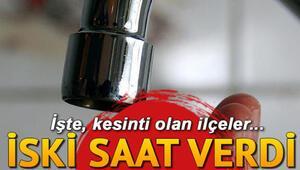 İstanbulda su kesintisi... Sular ne zaman gelecek